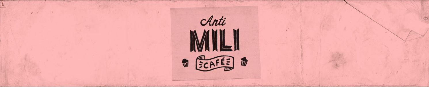 "Text: ""Anti-mili-café"""