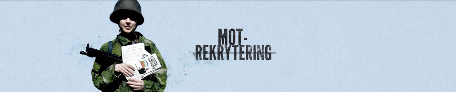 """Ofogare med plastbössa, flyer och militäruniform. Text: """"Motrekrytering"""""""